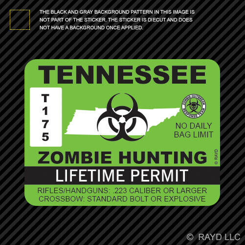 Tennessee zombie hunting permit sticker die cut decal for Buy tennessee fishing license
