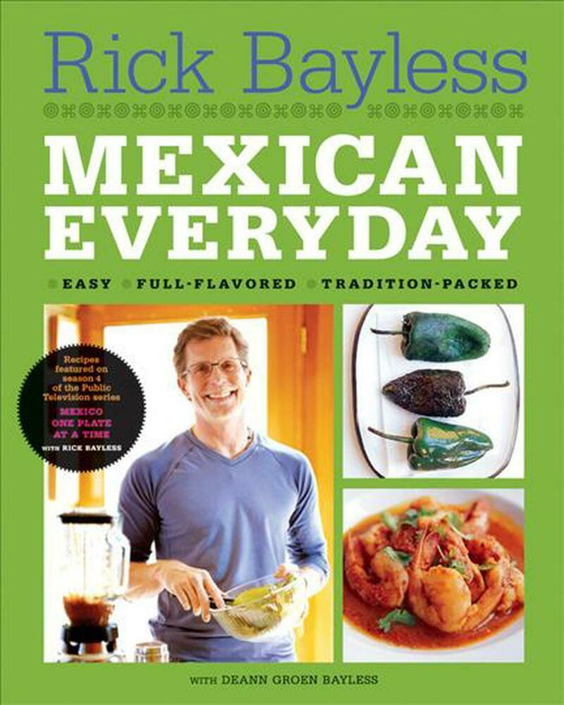 Mexican Everyday By Rick Bayless Hardcover Book English border=