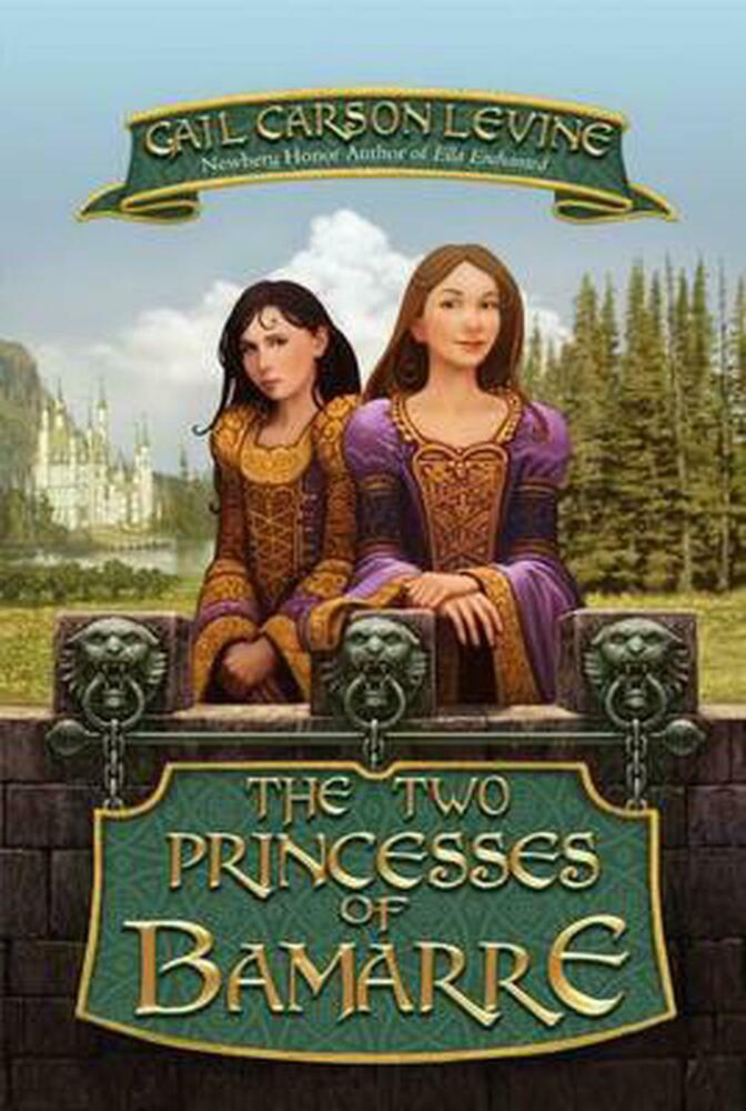 The Two Princesses of Bamarre (Rpkg) by Gail Carson Levine ...