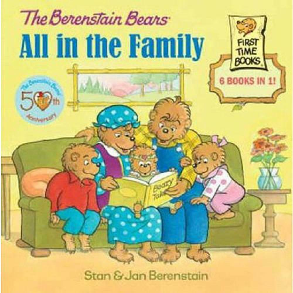 The berenstain bears all in the family by jan berenstain hardcover