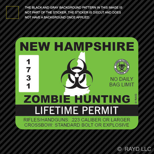 New hampshire zombie hunting permit sticker die cut decal for New hampshire fishing license