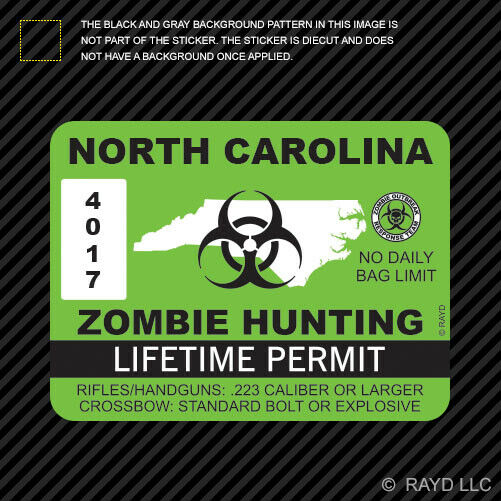How Much Is A Fishing License In Nc: North Carolina Zombie Hunting Permit Sticker Die Cut Decal