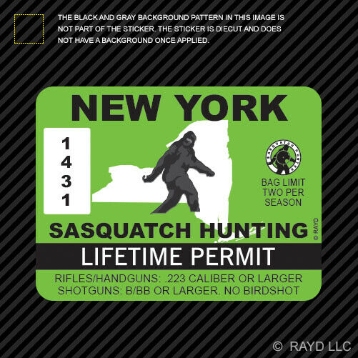 New york sasquatch hunting permit sticker die cut decal for Free fishing license ny