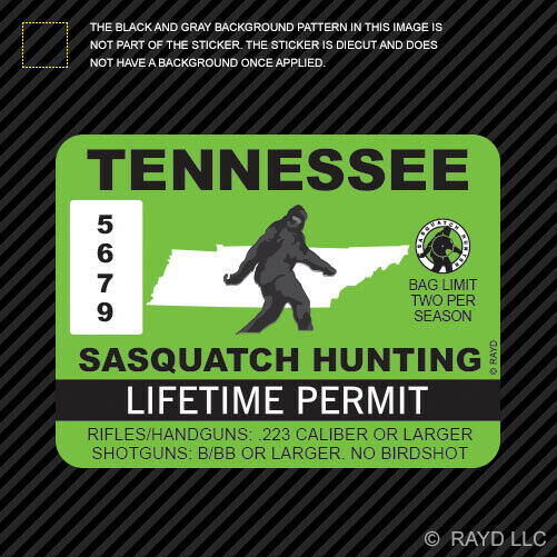 Tennessee sasquatch hunting permit sticker die cut decal for Tennessee fishing license online