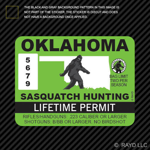 Oklahoma sasquatch hunting permit sticker die cut decal for Oklahoma non resident fishing license