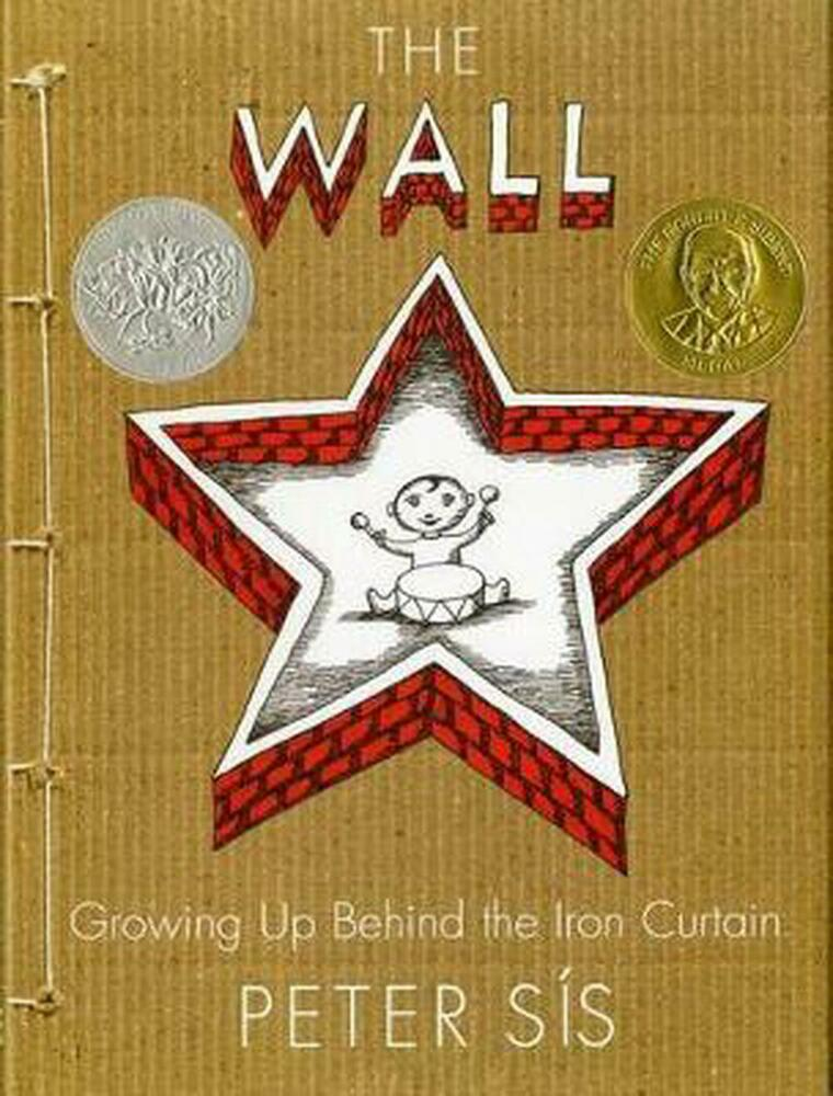 The Wall: Growing Up Behind the Iron Curtain by Peter Sis Hardcover ...