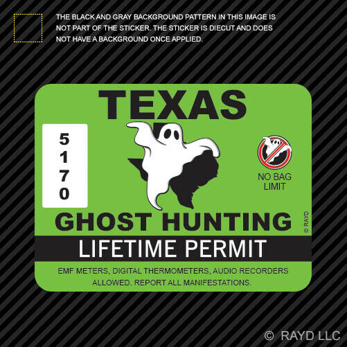 Texas ghost hunting permit sticker die cut decal for Buy ohio fishing license online