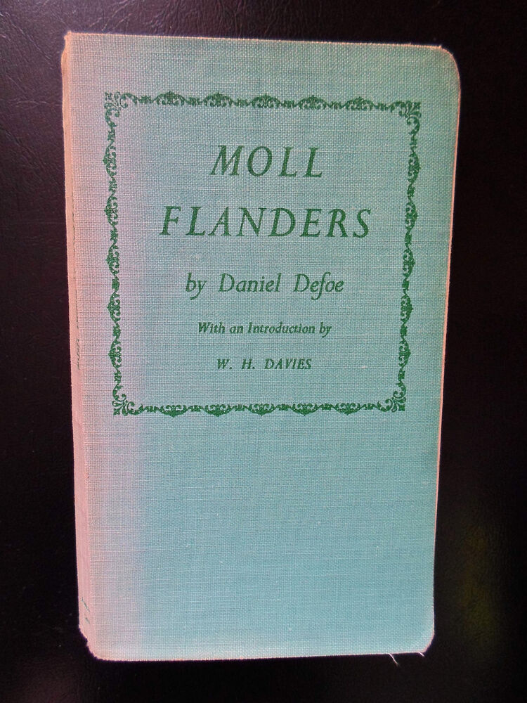 a literary analysis of the classic novel moll flanders by daniel defoe The situation of the deceiver deceived recurs throughout defoe s moll flanders  moll flanders analysis of moll  development of novel as a literary form.