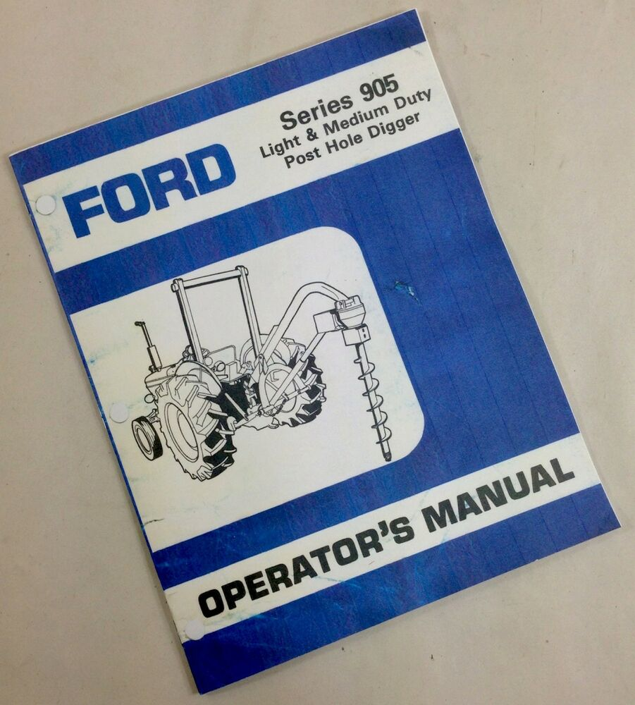 Ford Post Hole Digger Parts : Ford series light medium duty post hole digger