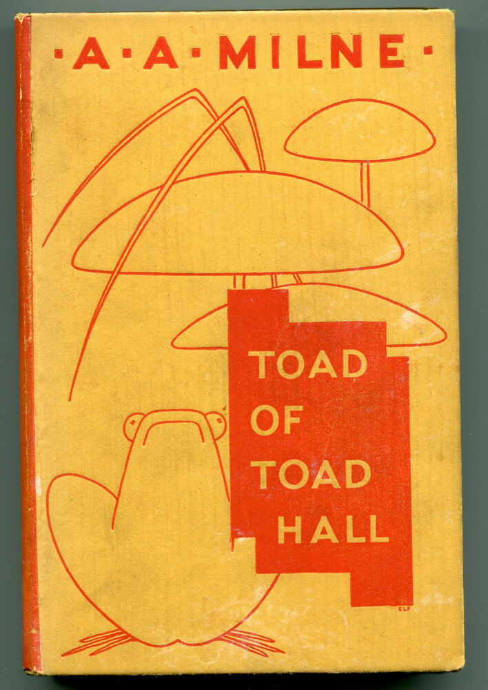 A A Milne - Toad of Toad Hall - Methuen 1st/1st 1929 - Wind in the Willows
