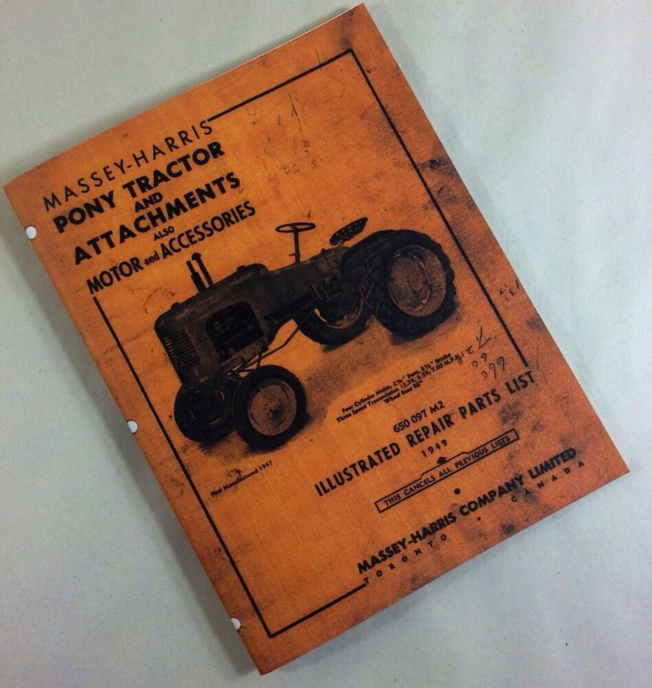 MASSEY-HARRIS PONY TRACTOR & ATTACHMENTS ILLUSTRATED REPAIR PARTS LIST  MANUAL | eBay