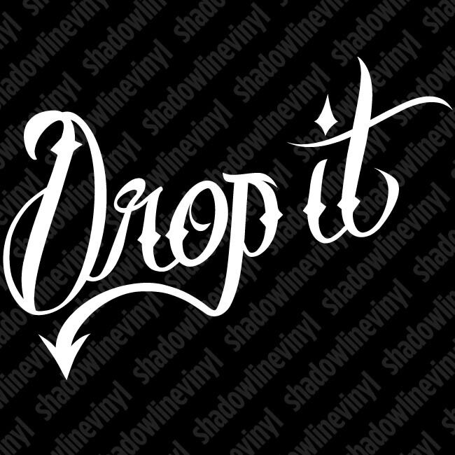 Drop It Decal Sticker Jdm Euro Stance Static Coilover Low