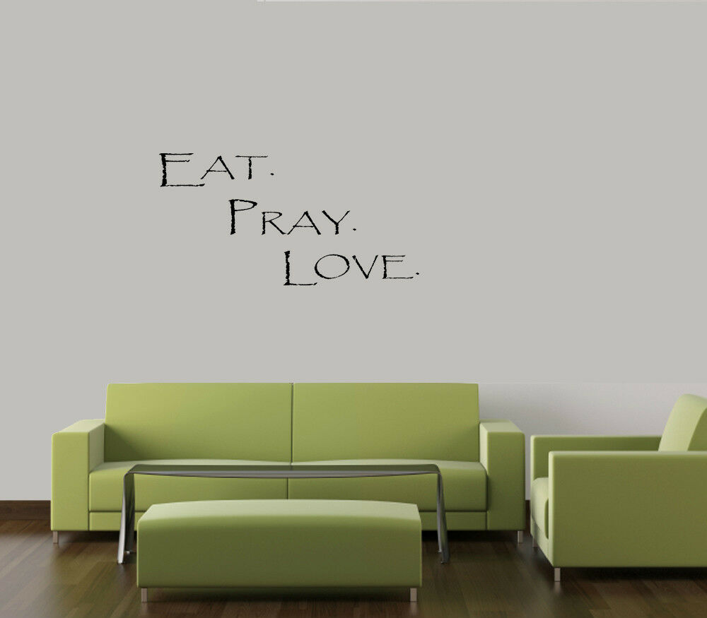 Eat pray love wall art quote decal vinyl words home lettering kitchen