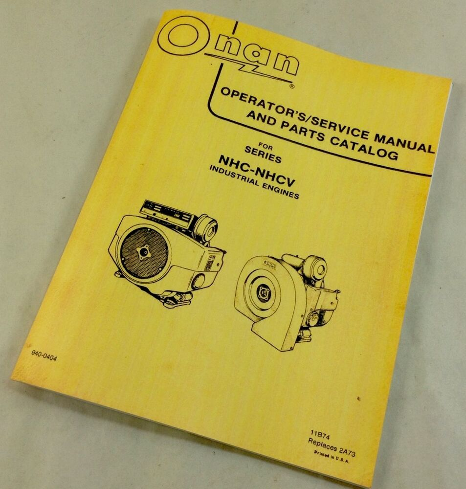 Onan Engine Parts Catalog : Onan nhc nhcv industrial engines operators service manual