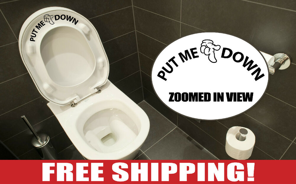 Put Me Down Bathroom Toilet Seat Decal With Hand Vinyl