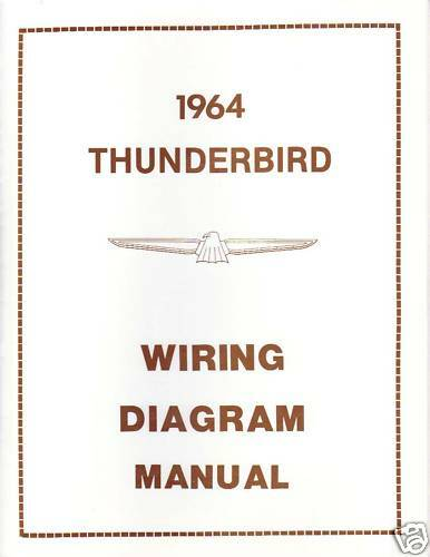 wiring diagram for 1986 ford thunderbird wiring diagram for 1964 ford thunderbird 1964 ford thunderbird wiring diagram manual | ebay
