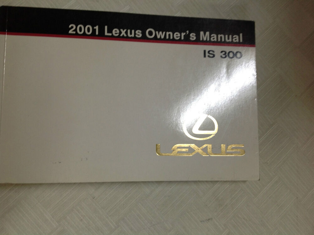 2001 lexus is300 is 300 owners manual factory dealership glove box guide oem new ebay. Black Bedroom Furniture Sets. Home Design Ideas
