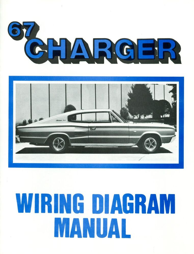 1967 67 Dodge Charger Wiring Diagram Manual