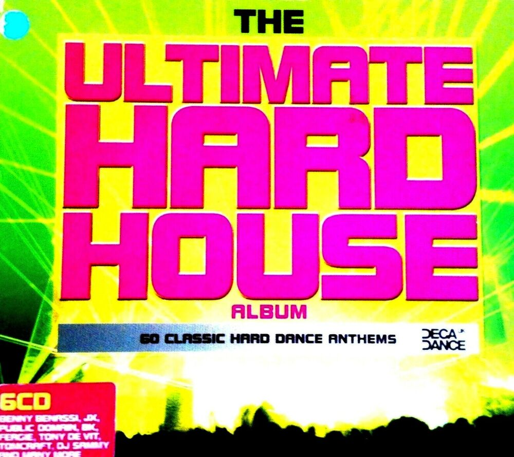 The ultimate hard house album 6 x unmixed cds 60 tracks for Classic ibiza house tracks