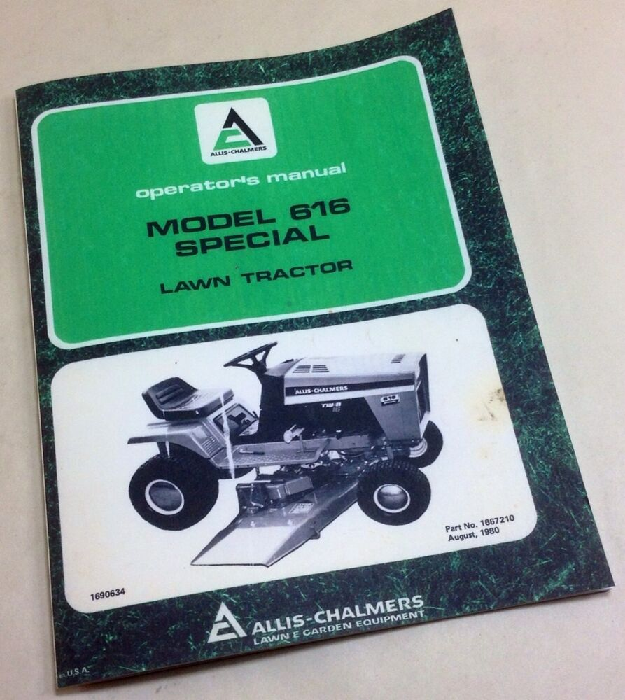 ALLIS CHALMERS MODEL 616 SPECIAL OPERATORS OWNERS MANUAL LAWN GARDEN  TRACTOR | eBay