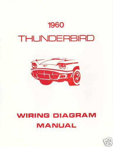 1960 Ford Thunderbird Wiring Diagram Manual