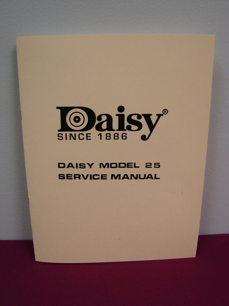 Daisy Model 25 Bb Gun Factory  U0026quot Service Manual U0026quot