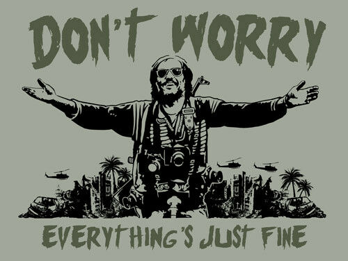 Don 39 T Worry Everything 39 S Just Fine Dennis Hopper