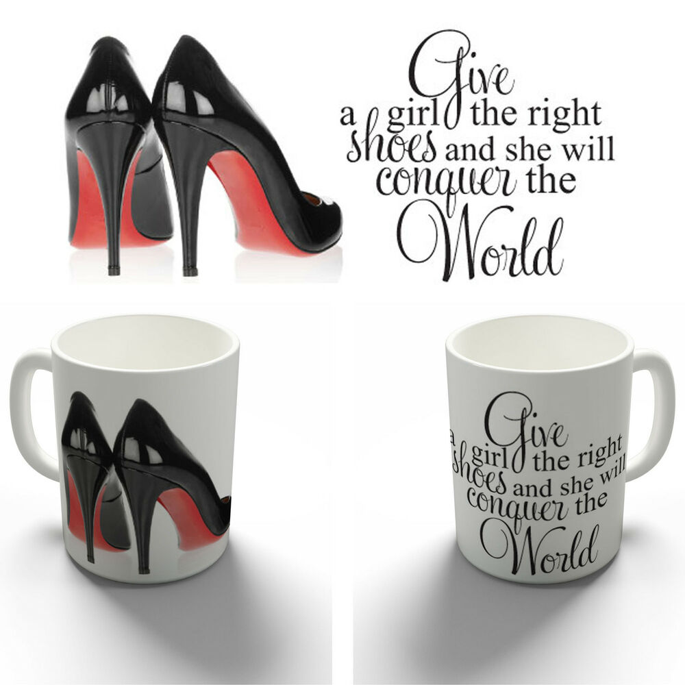 THE RIGHT SHOES MARILYN MONROE QUOTE COFFEE MUG TEA CUP BIRTHDAY ...