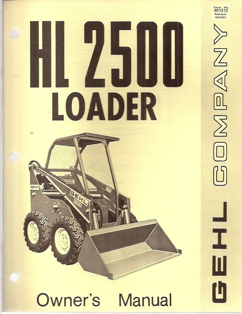 gehl hl 2500 skid steer loader operator s manual ebay rh ebay com gehl 4625 skid steer service manual gehl 7810 skid steer service manual