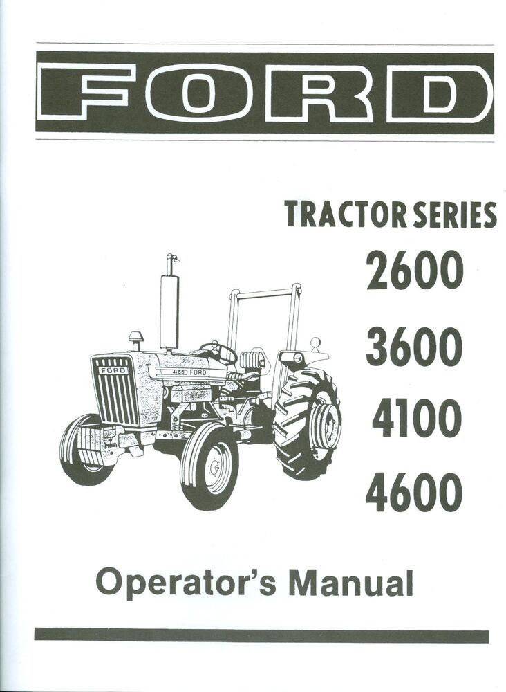 Ford Tractor 2600 Series : Ford tractor owner s manual series