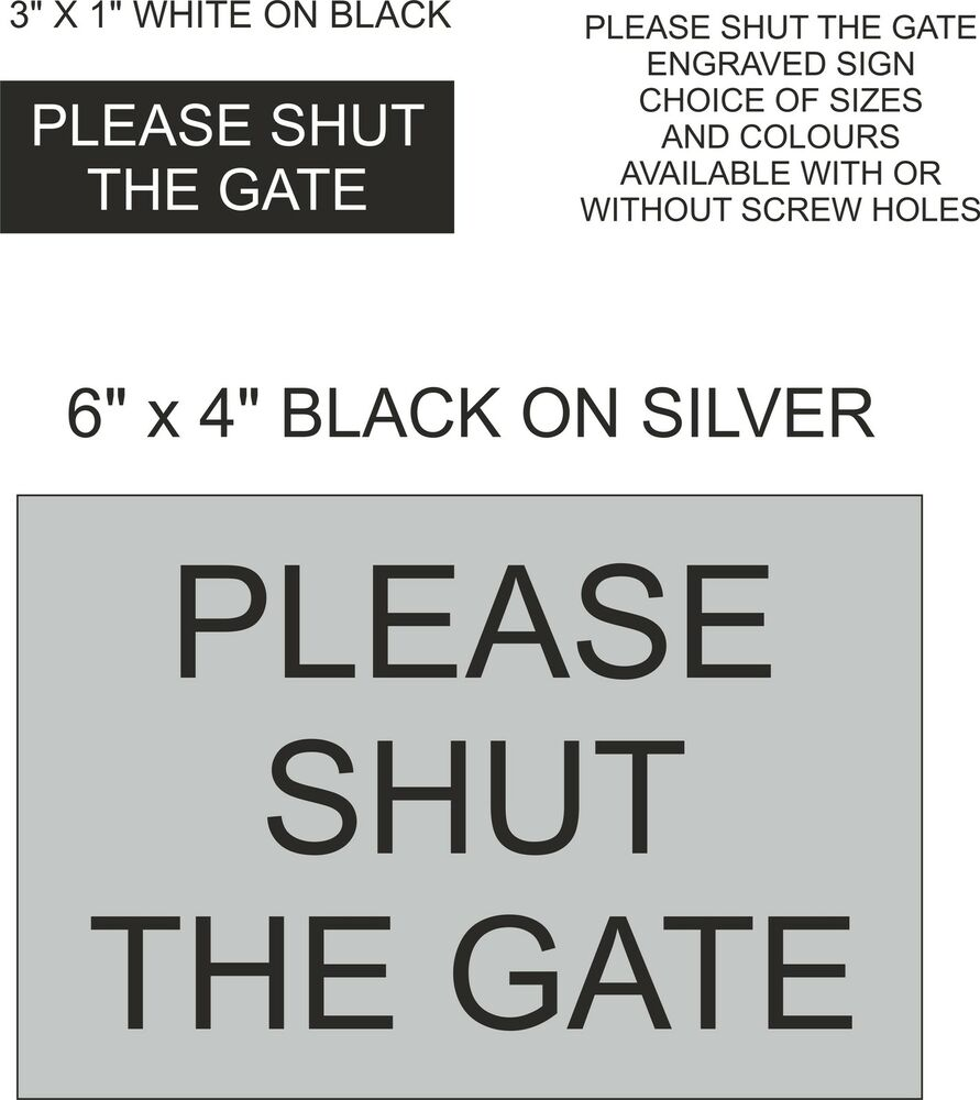 Please shut the gate engraved sign home office school