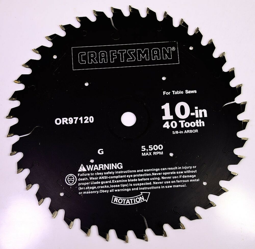 Craftsman 10 quot table saw blade carbide tip 40 tooth 5 8 quot arbor
