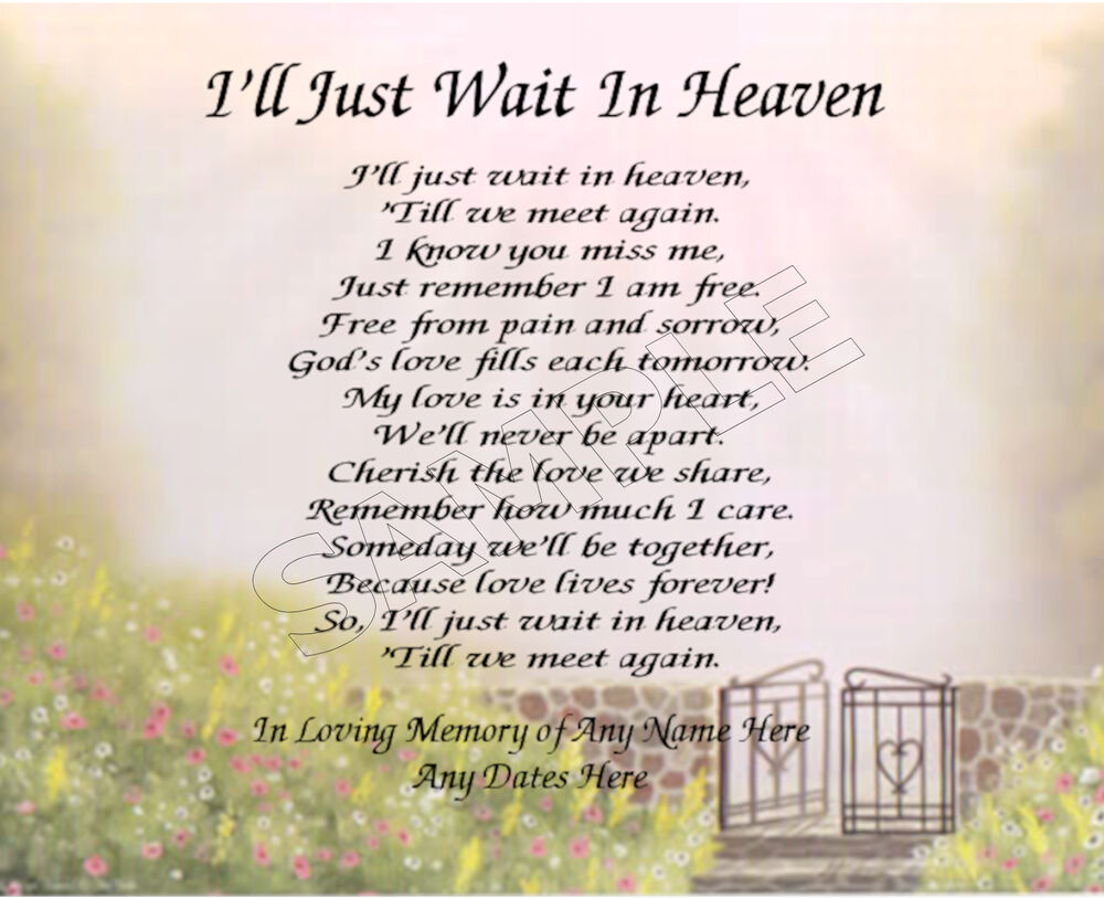 Missing My Mom In Heaven Quotes I'll Just Wait In Heaven Personalized Art Poem Memory Gift  Ebay