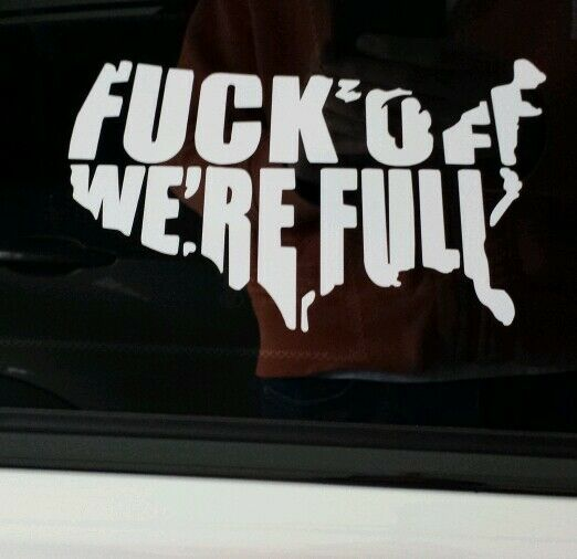Truck Back Window Decals >> USA F*** OFF WE'RE FULL VINYL DECAL STICKER CAR/TRUCK WINDOW FUNNY Country | eBay