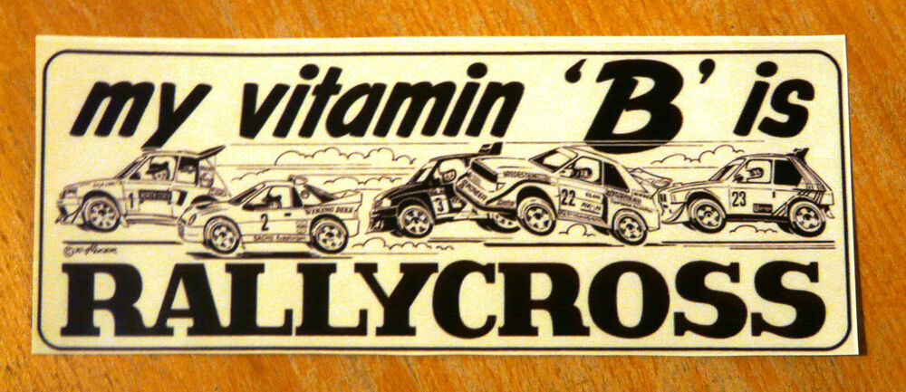 my vitamin 39 b 39 is rallycross group b rally cars motorsport sticker ebay. Black Bedroom Furniture Sets. Home Design Ideas