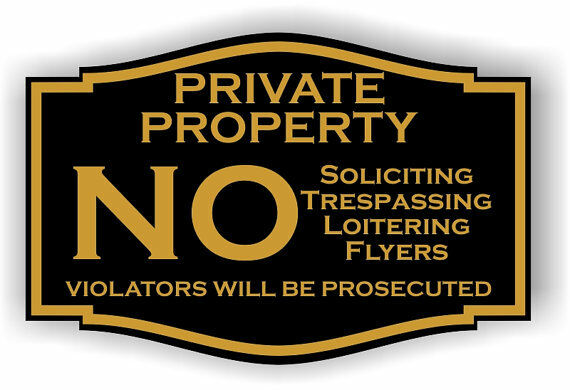 Engraved Private Property No Soliciting No Trespassing