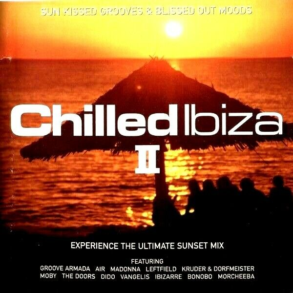 Chilled ibiza ii 2 x cds mixed ibiza chillout chill deep for Ibiza house classics