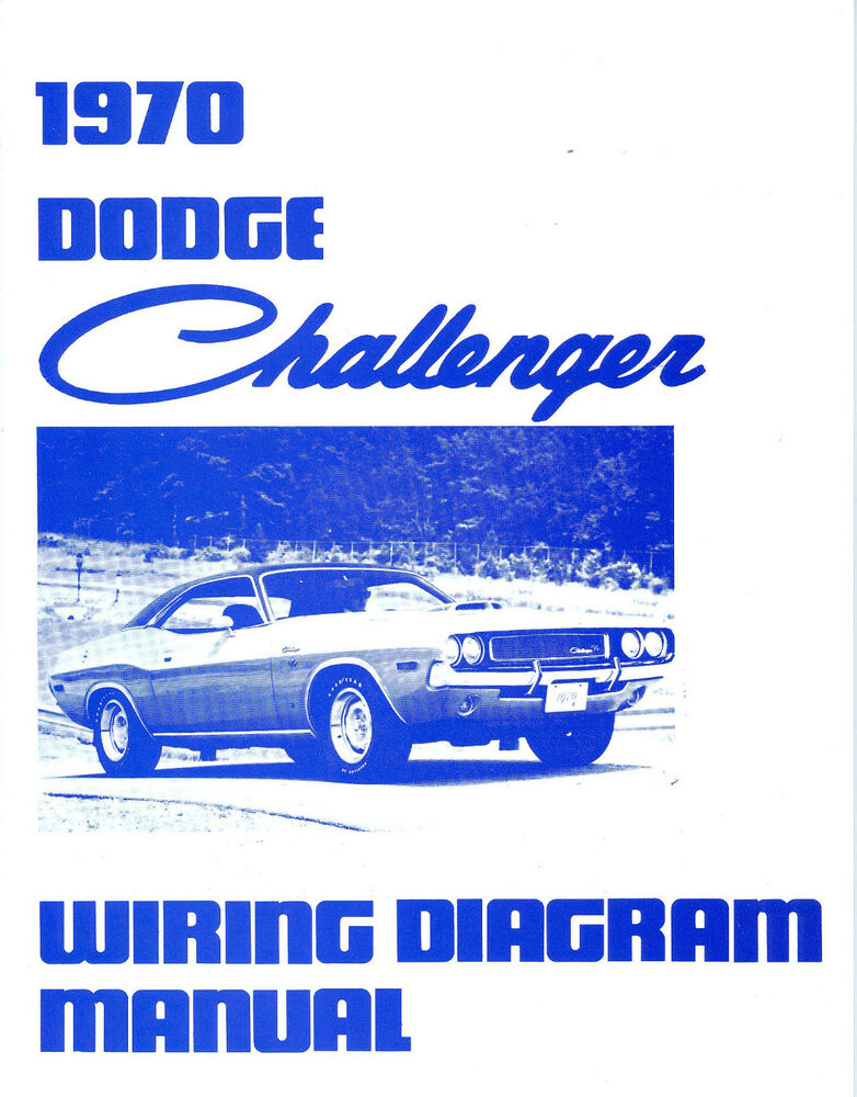 1970 70 dodge challenger rt wiring diagram manual ebay. Black Bedroom Furniture Sets. Home Design Ideas
