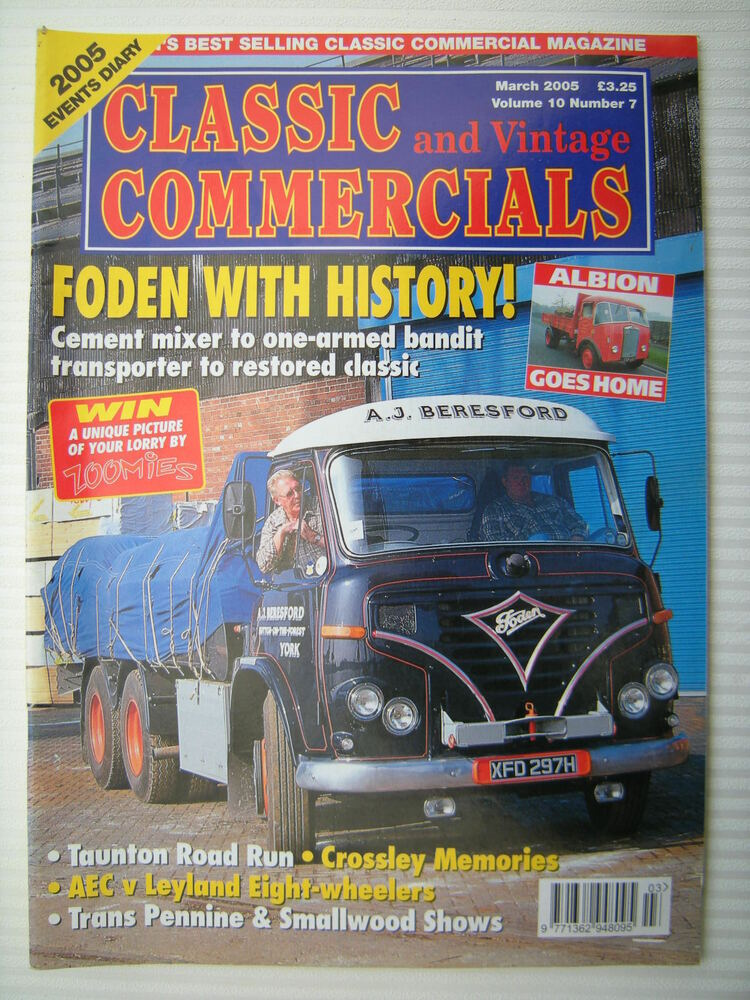 CLASSIC & VINTAGE COMMERCIALS - Volume 10 No.7 March 2005 - Foden S38 -  Albion | eBay