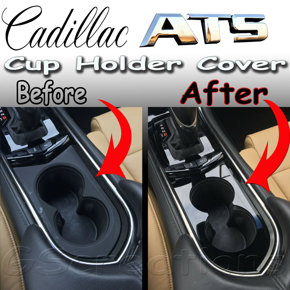 2014 Cadillac Cts Accessories >> Cadillac ATS Front Cup Holder Cover Cut Out Style 2013 2014 2015 2016 | eBay