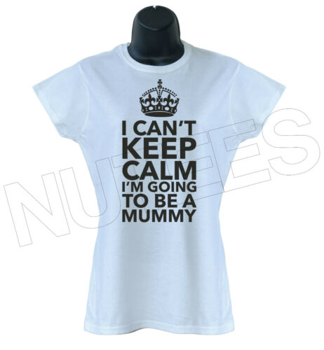 I Can't Keep Calm I'm Going To Be A Mummy 2 Mother Ladies T-Shirts Vests S-XXL