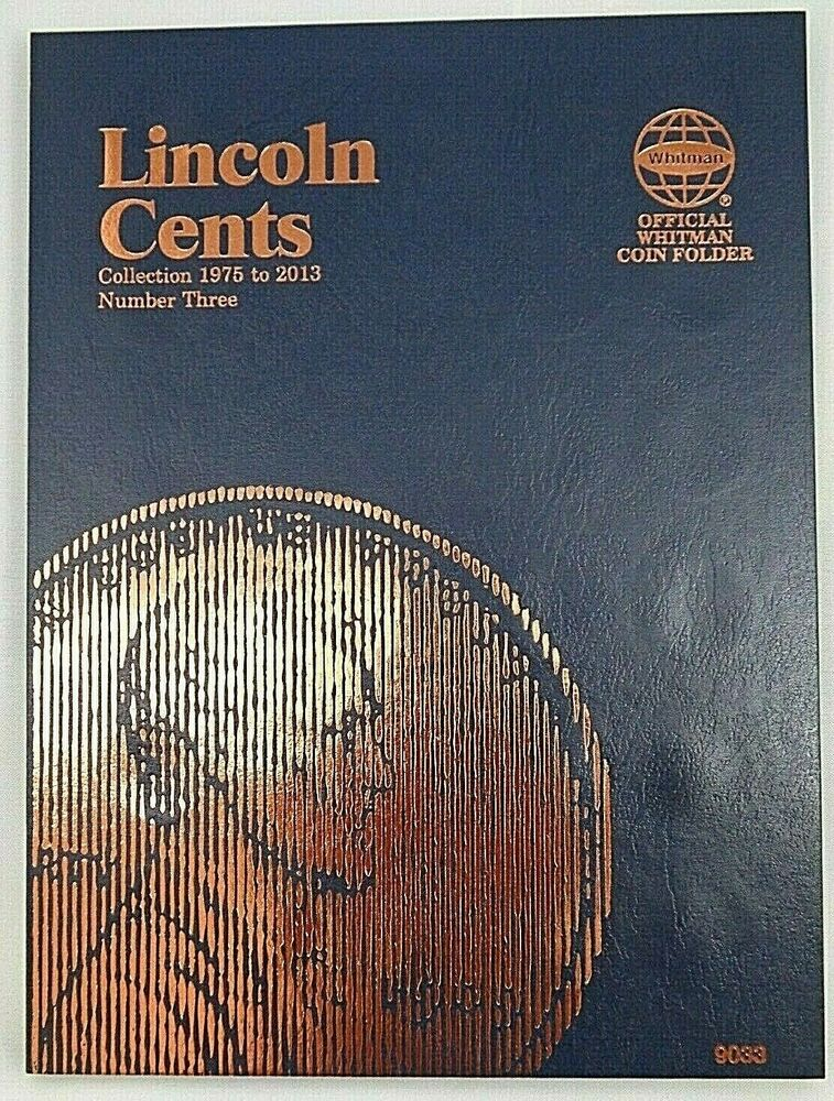 The Folder Of Cute Guys: Whitman Lincoln Cents Vol. #3 1975-2013 Coin Folder, Penny