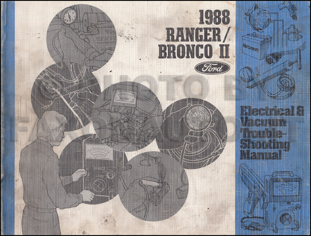1988 Ford Ranger And Bronco Ii Electrical Troubleshooting Manual Wiring Diagrams