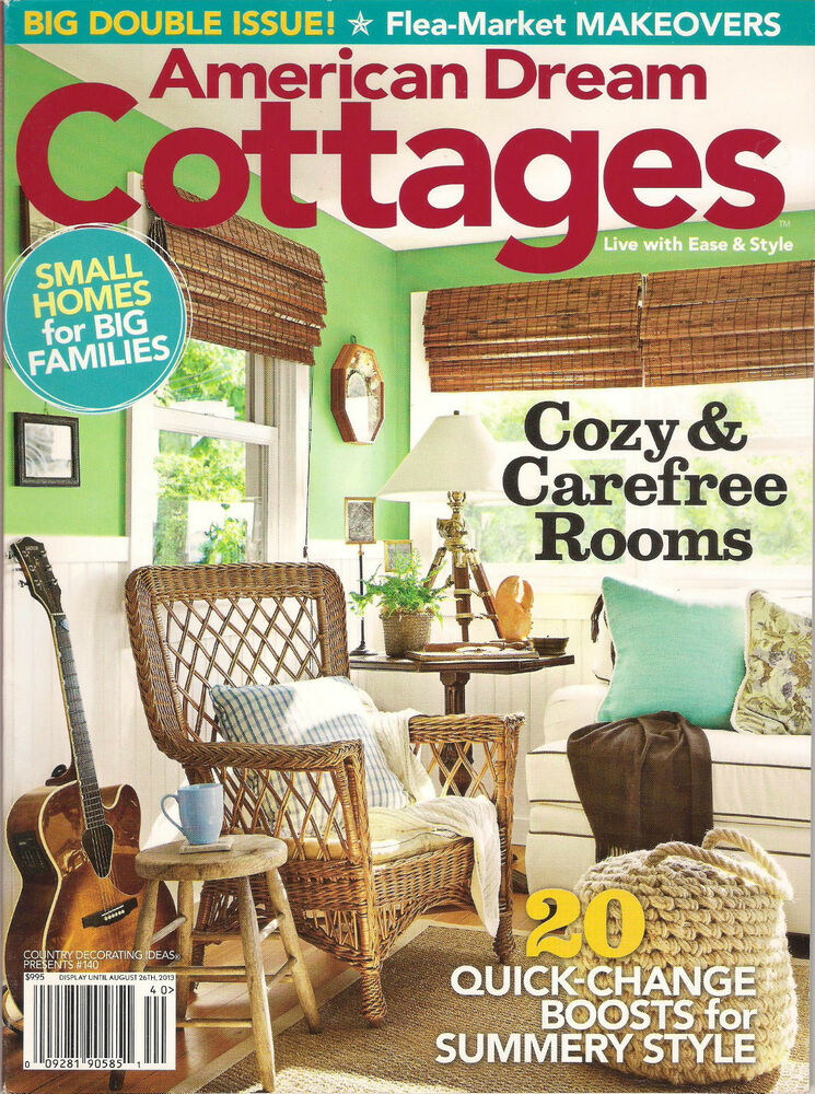 American Dream COTTAGES Country Decorating Ideas Flea Market