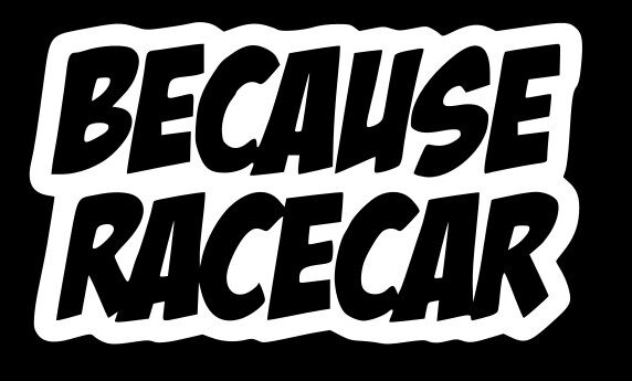 Import Car Stickers Because Racecar sticke...