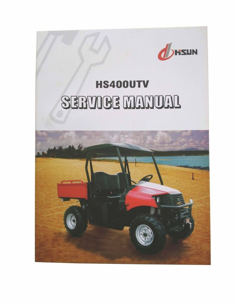 Hs400utv Service Manual Maintenance Handbook Wiring