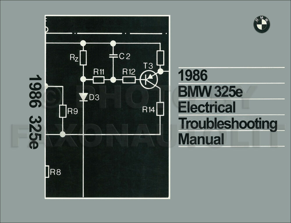 1986 BMW 325e Electrical Troubleshooting Manual Wiring Diagram Book ...