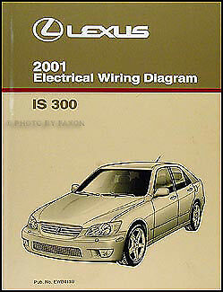 2001    Lexus    IS    300       Wiring       Diagram    Manual Original IS300