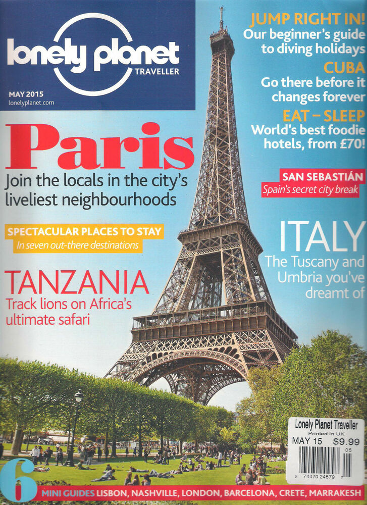 LONELY PLANET TRAVELLER May 2015 PARIS Tanzania Italy Lisbon Crete CUBA Travel | eBay