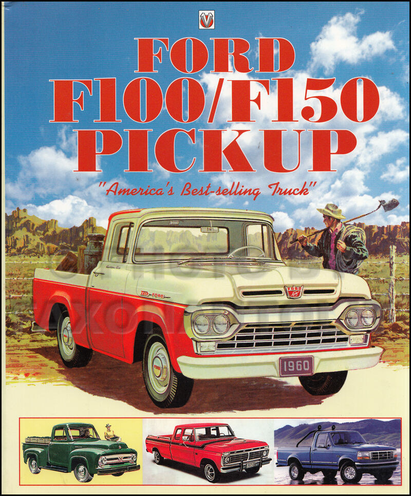 1953 1997 ford f100 f150 history book americas best selling truck pickup ebay. Black Bedroom Furniture Sets. Home Design Ideas